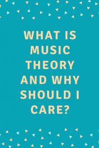 What is music theory and why should I care?