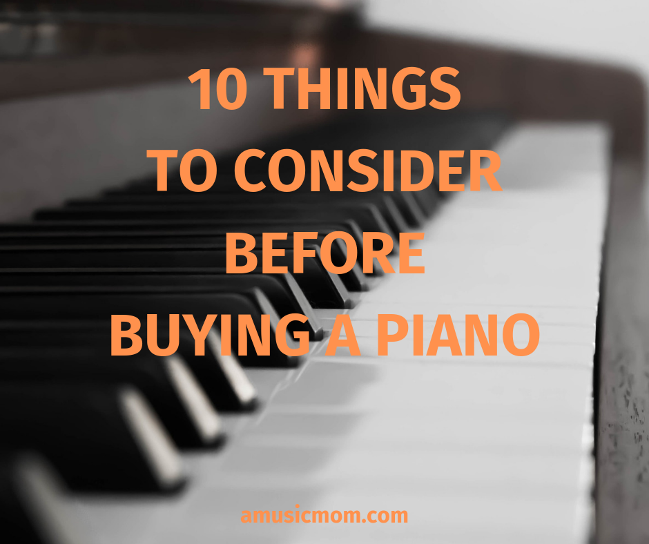 Buying a Piano – 10 Things to Consider