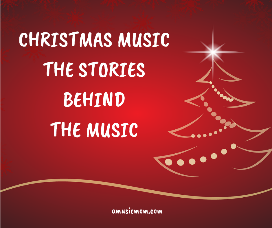 Christmas Music - the Stories behind the Music