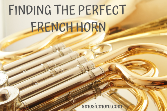 Finding the Perfect French Horn
