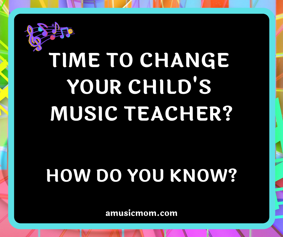 How Do You Know if it's Time to Change Music Teachers?