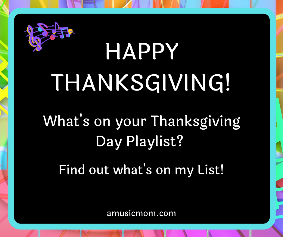 My Thanksgiving Day Playlist