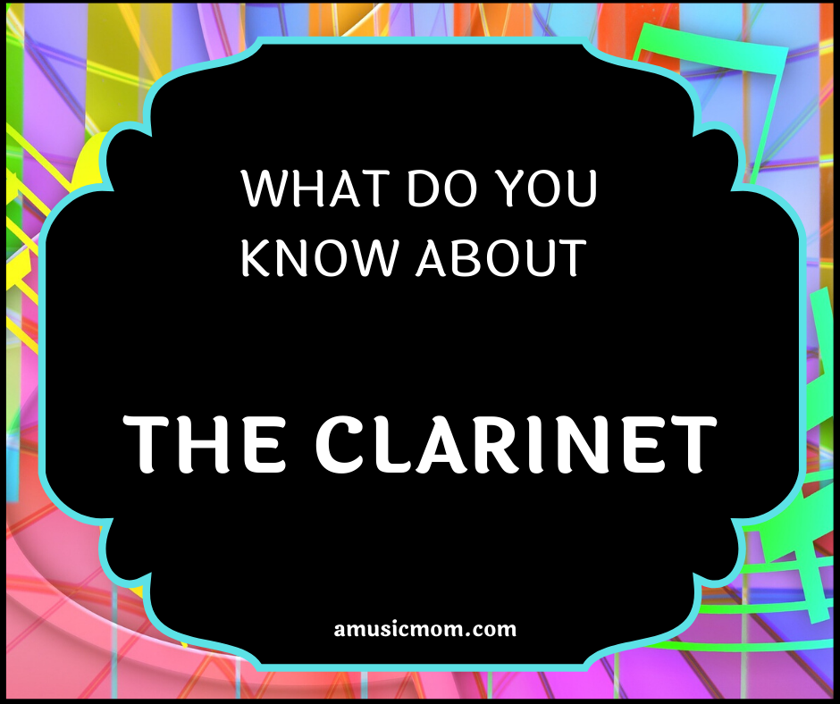 What is a Clarinet?